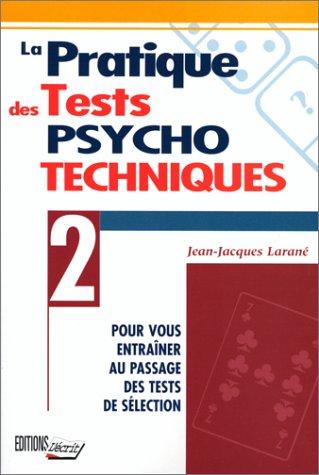 9782903893033: La pratique des tests psycho-techniques
