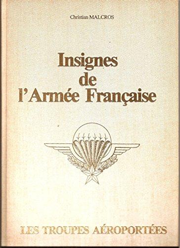 Insignes de l'Armee Francaise: Les Troupes Aéroportées (French Edition): Malcros...