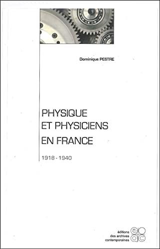 9782903928087: Physique et physiciens en France, 1918-1940 (Histoire des sciences et des techniques) (French Edition)