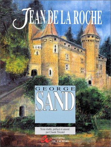 Jean de la Roche: Sand, George