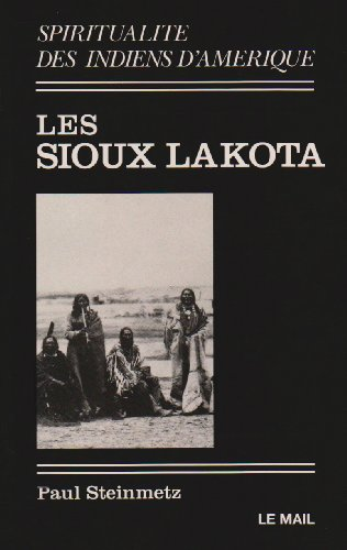 9782903951276: Les sioux lakota (Mail)