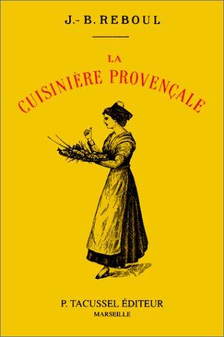 la cuisiniere provencale: Jean-Baptiste Reboul