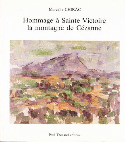 9782903963491: Hommage � Sainte Victoire, la montagne de C�zanne