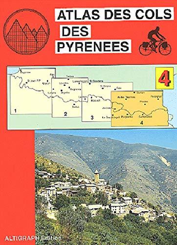 9782903968298: Atlas routiers : Atlas des cols des Pyrénées, tome 4 : Ax-les-Thermes - Andorre - Perpignan en VTT