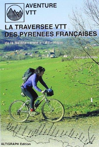 9782903968373: La traversée des Pyrénées françaises en VTT