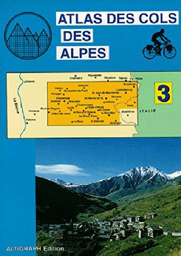 9782903968380: Atlas routiers : Atlas des cols des Alpes, tome 3