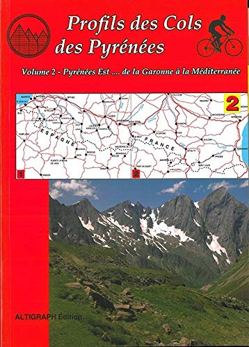 9782903968496: Profils des cols des Pyrénées de la Garonne à la Méditerranée : Volume 2