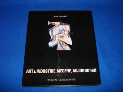 9782904013119: Art et industrie mecene aujourd'hui