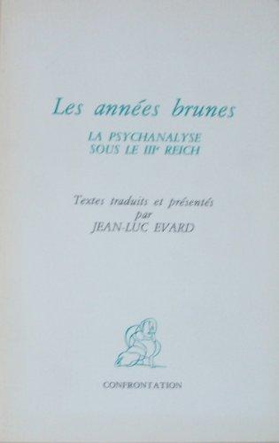 9782904044021: Les années brunes la psychanalyse sous IIIe Reich, 1984