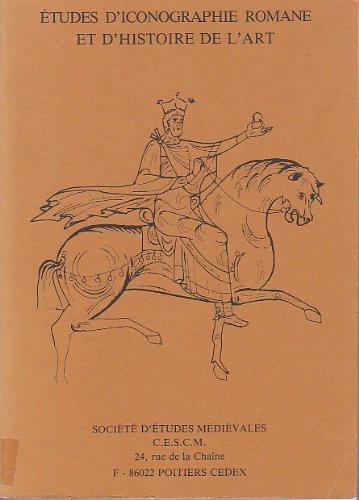 9782904056000: Études d'iconographie romane et d'histoire de l'art