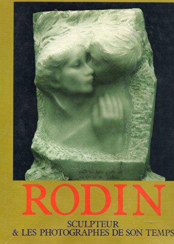 9782904057144: Rodin, sculpteur et les photographes de son temps