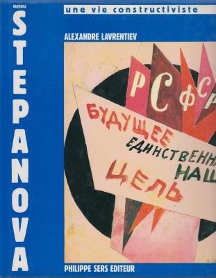 Varvara Stepanova Un Vie Constructiviste: Lavrentiev, Alexandr