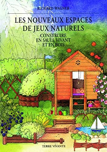 NOUVEAUX ESPACES DE JEUX NATURELS: Wagner