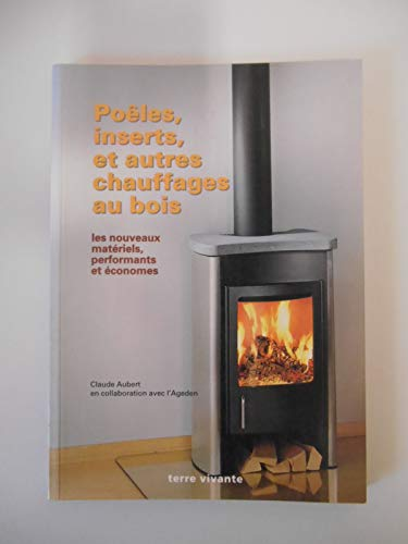 9782904082795: Poêles, inserts et autres chauffages au bois