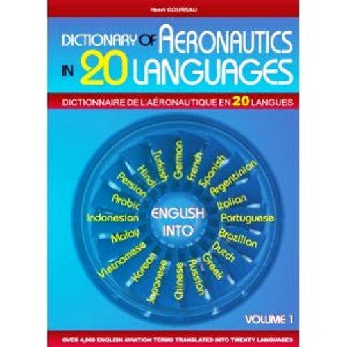 9782904105258: Dictionnaire de l'Aeronautique en 20 Langues - Aeronautical Dictionary in 20 Languages (English, French, German, Spanish, Italian, Portuguese, Dutch, ... Arabic, Persian and Hindi Edition)