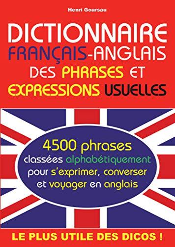 9782904105289: Dictionnaire français-anglais des phrases et expressions usuelles - French - English dictionary of common phrases and expressions (French Edition)