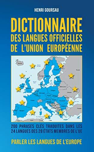 9782904105401: Dictionnaire des Langues Officielles de l Union Europeenne