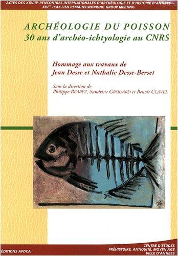 9782904110467: Archéologie du poisson : 30 ans d'archéo-ichtyologie au CNRS