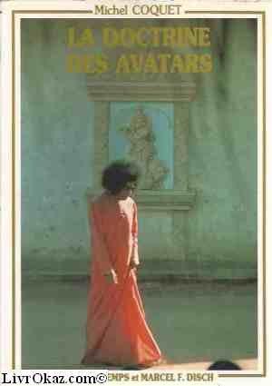 9782904112096: La doctrine des avatars: Presentation de l'avatar indien bhagavan sri Sathya Sai Baba (French Edition)