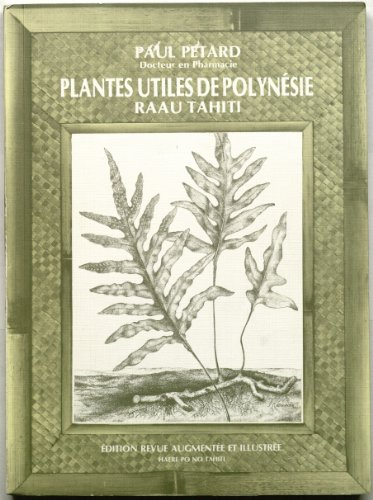 9782904171062: QUELQUES PLANTES UTILES DE POLYNESIE FRANCAISE ET RAAU TAHITI