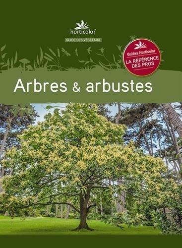 ARBRES ET ARBUSTES: COLLECTIF