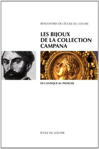 9782904187209: Les Bijoux de la collection Campana. De l'antique au pastiche