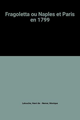 9782904227059: Fragoletta ou Naples et Paris en 1799