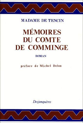 Mémoires du comte de Comminge. Préface de Michel Delon.: TENCIN (Claudine-Alexandrine...