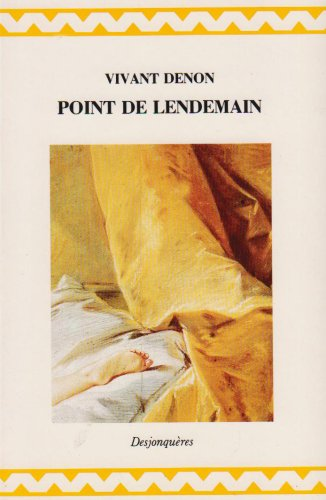 Point de lendemain (2904227229) by Vivant Denon; René Démoris