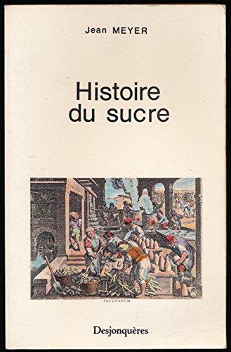 9782904227349: Histoire du sucre (Outremer)