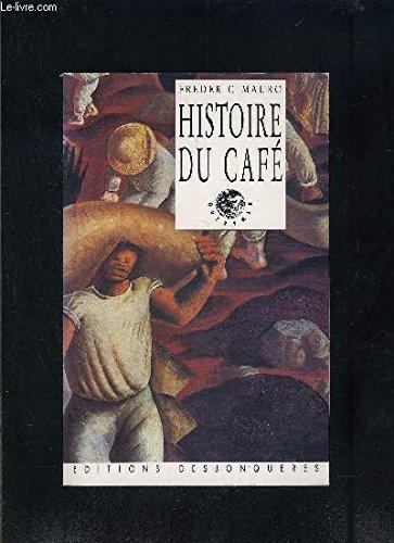 9782904227516: Histoire du café (Outremer) (French Edition)