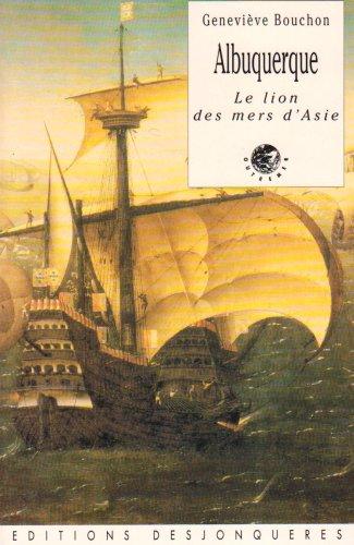 9782904227677: Albuquerque, le lion des mers d'Asie (French Edition)