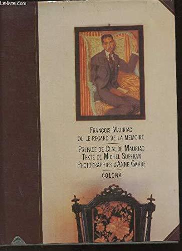 9782904232053: Francois mauriac ou le regard de la memoire