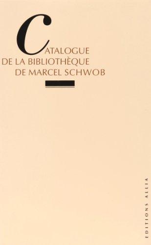Catalogue de la bibliothèque de Marcel Schwob: Pierre Champion