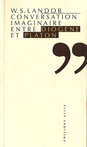 9782904235979: Conversation imaginaire entre Diog�ne et Platon