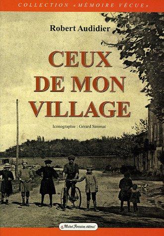 9782904237614: Ceux de mon village