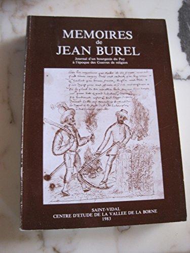 Mémoires Journal d'un bourgeois du Puy à: BUREL (Jean)