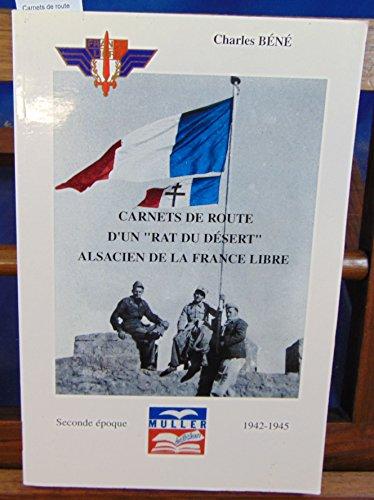 9782904255304: Carnets de route d'un rat du désert alsacien de la France libre: Seconde époque, 1942-1945 (French Edition)