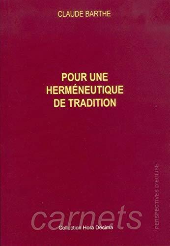 9782904255991: Pour une herméneutique de tradition