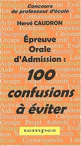 9782904316593: Epreuve orale d'admission. : 100 confusions � �viter