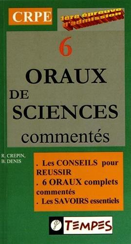 9782904316975: 6 ORAUX DE SCIENCES comment�s