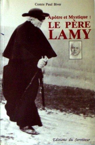 9782904317002: Apotre Et Mystique: Le Pere Lamy