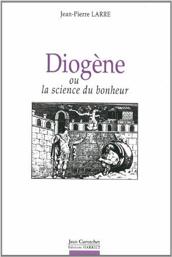 9782904348679: Diogene, ou, La science du bonheur (French Edition)
