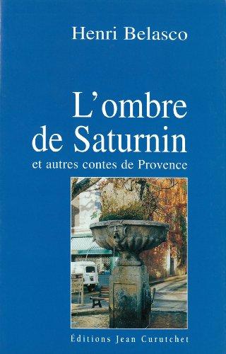 9782904348969: Ombre de Saturnin. Autres contes de Provence