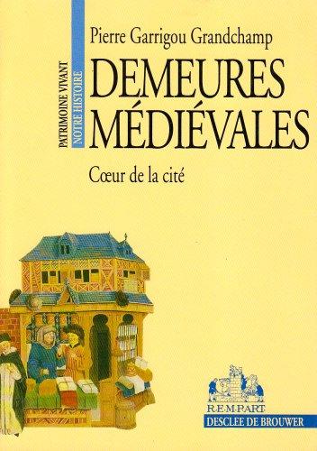 9782904365195: Demeures médiévales: Coeur de la cité