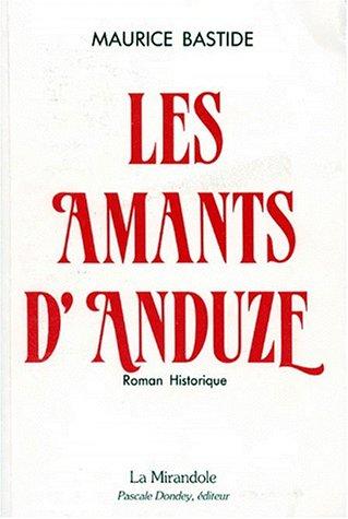 9782904368127: Les Amants d'Anduze