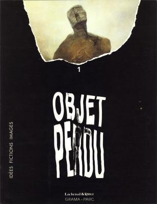 Objet perdu (Idees, fictions, images) (French Edition): Claude Alexandre; John Gelder; Fabrice ...