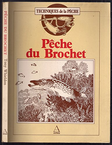 9782904420269: Pêche du brochet (Techniques de la pêche .)