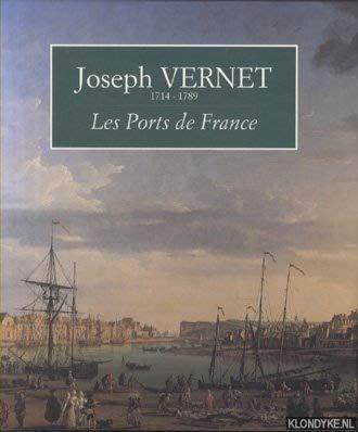 9782904420733: Joseph Vernet 1714-1789: Les ports de France