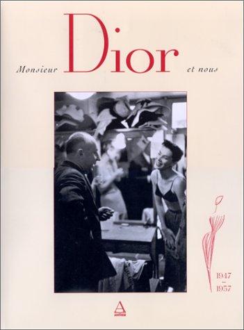 Monsieur Dior et nous : 1947-1957: Jean-Louis Perreau R�thy, Esm�ralda de